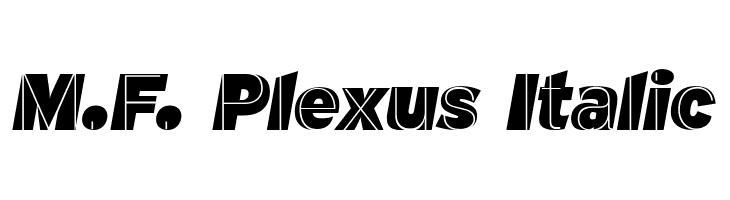 M.F. Plexus Italic  Скачать бесплатные шрифты