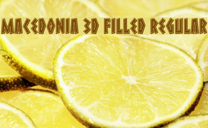 Macedonia 3D Filled Regular Font examples
