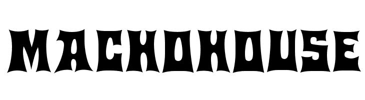 Machohouse  Скачать бесплатные шрифты