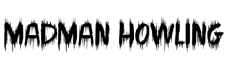Madman Howling  Free Fonts Download