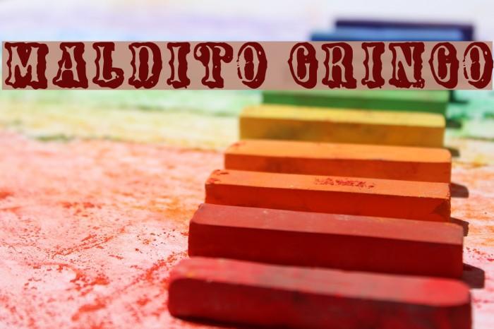 Maldito Gringo फ़ॉन्ट examples