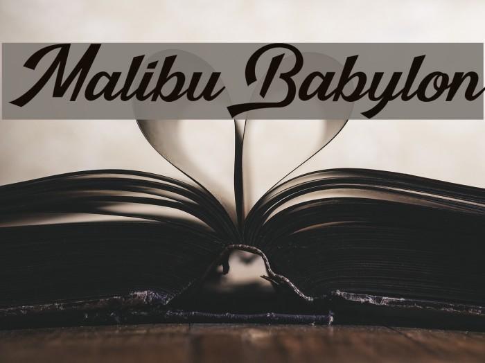 Malibu Babylon Fonte examples