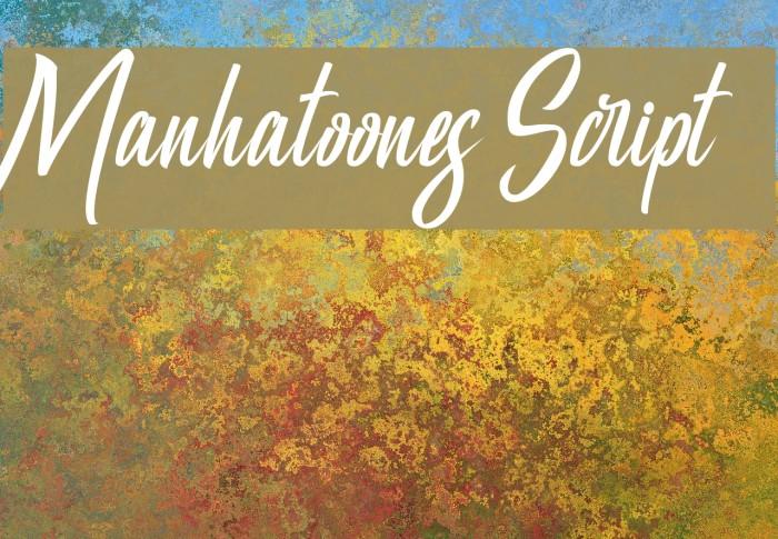 Manhatoones Script Fonte examples