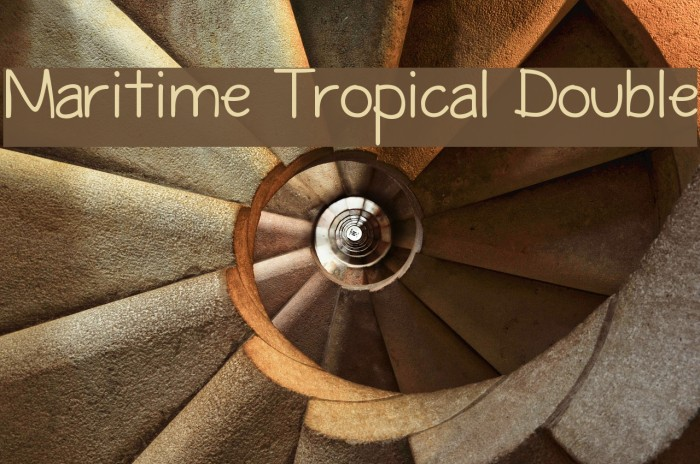 Maritime Tropical Double Font examples