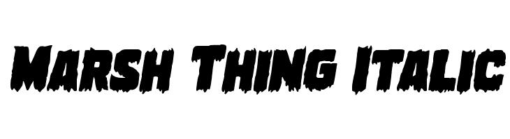 Marsh Thing Italic  नि: शुल्क फ़ॉन्ट्स डाउनलोड