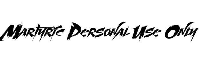 Martyric Personal Use Only  Descarca Fonturi Gratis