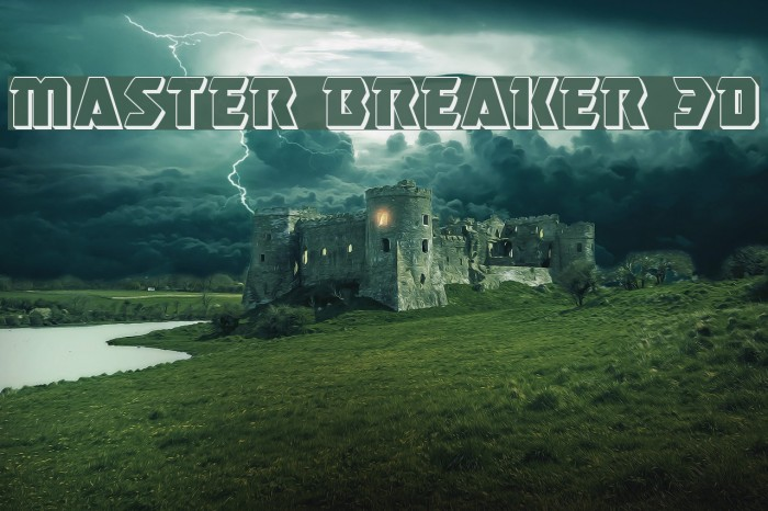Master Breaker 3D Caratteri examples