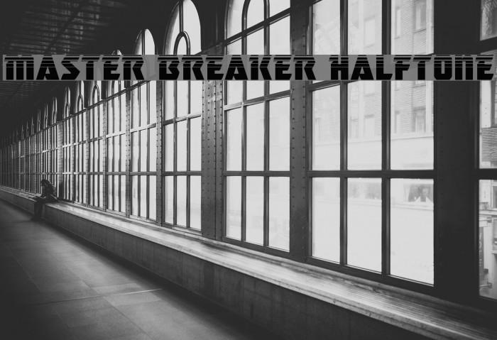 Master Breaker Halftone Caratteri examples