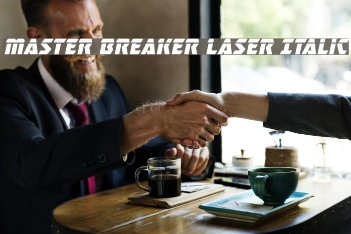 Master Breaker Laser Italic Font examples