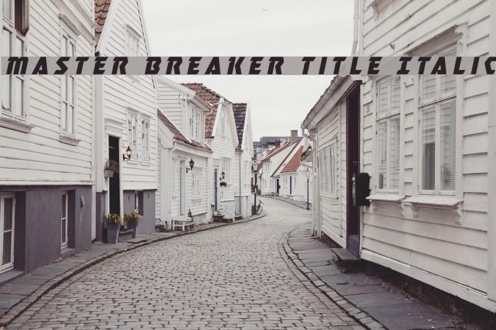 Master Breaker Title Italic Caratteri examples