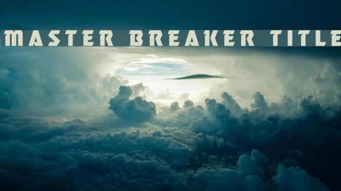 Master Breaker Title Font examples