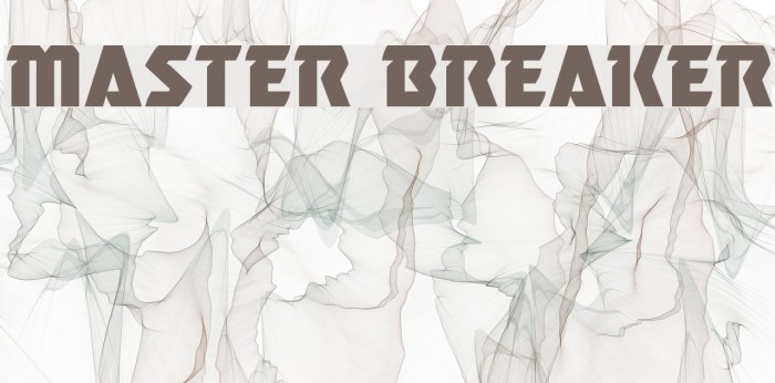 Master Breaker Шрифта examples