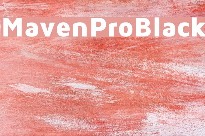 MavenProBlack Font examples