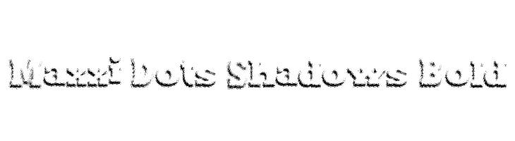 Maxxi Dots Shadows Bold  Скачать бесплатные шрифты