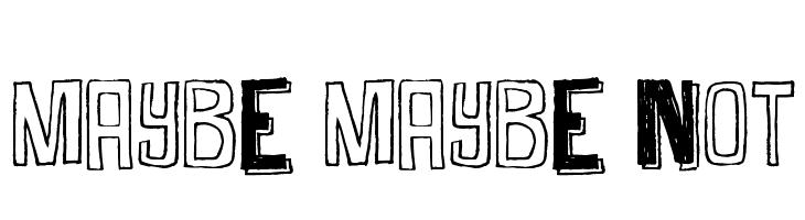Maybe Maybe Not  नि: शुल्क फ़ॉन्ट्स डाउनलोड