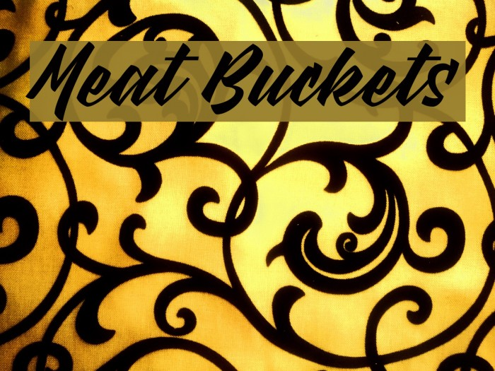 Meat Buckets फ़ॉन्ट examples