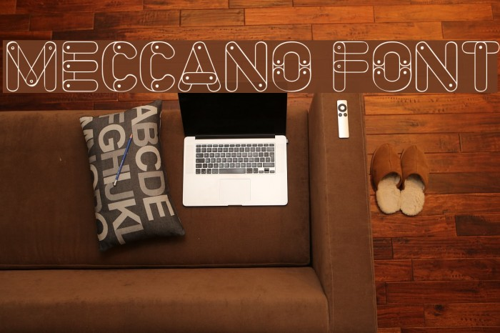 Meccano Font Font examples