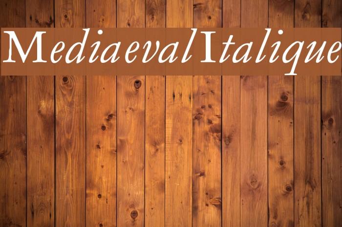 MediaevalItalique Шрифта examples