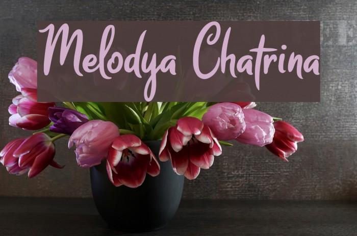 Melodya Chatrina フォント examples