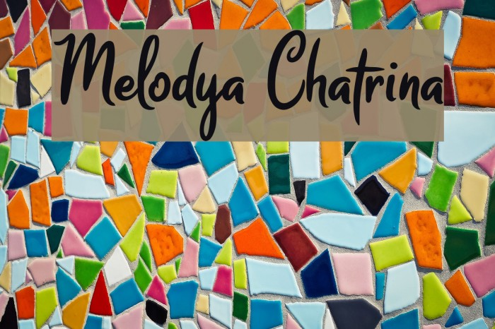 Melodya Chatrina फ़ॉन्ट examples