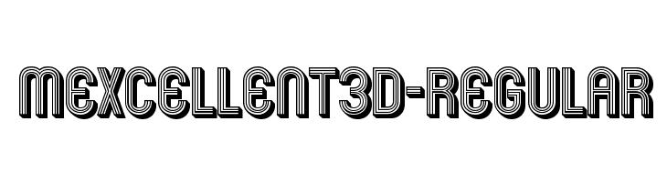 Mexcellent3D-Regular Fonte