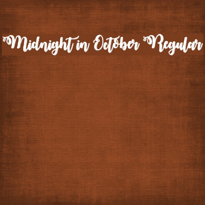 Midnight in October Regular フォント examples