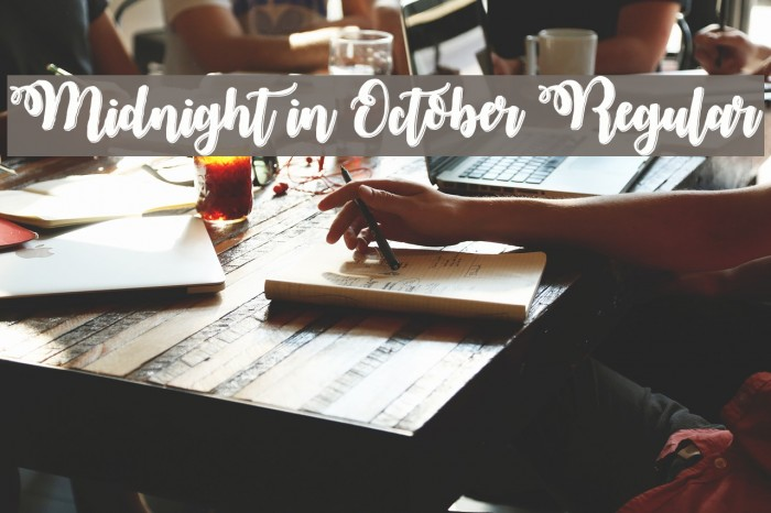 Midnight in October Regular 字体 examples