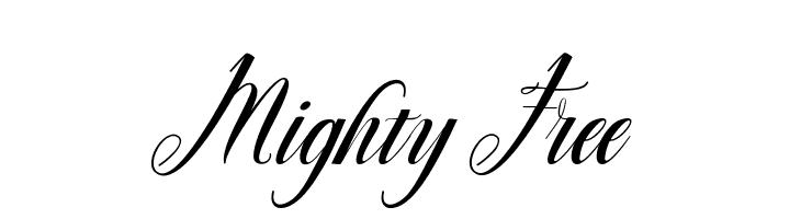 Mighty Free  Frei Schriftart Herunterladen