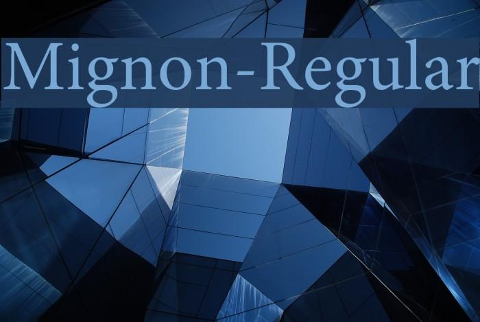 Mignon-Regular Font examples