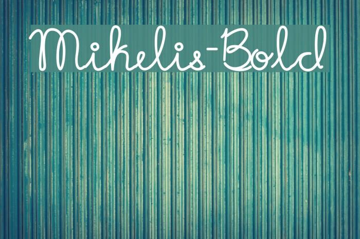 Mikelis-Bold Font examples