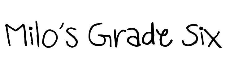 Milo's Grade Six  Free Fonts Download