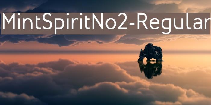 MintSpiritNo2-Regular لخطوط تنزيل examples