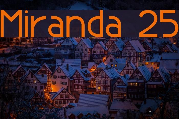 Miranda 25 Font examples