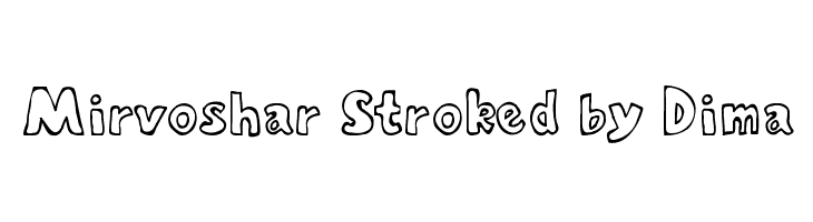 Mirvoshar Stroked by Dima  Free Fonts Download