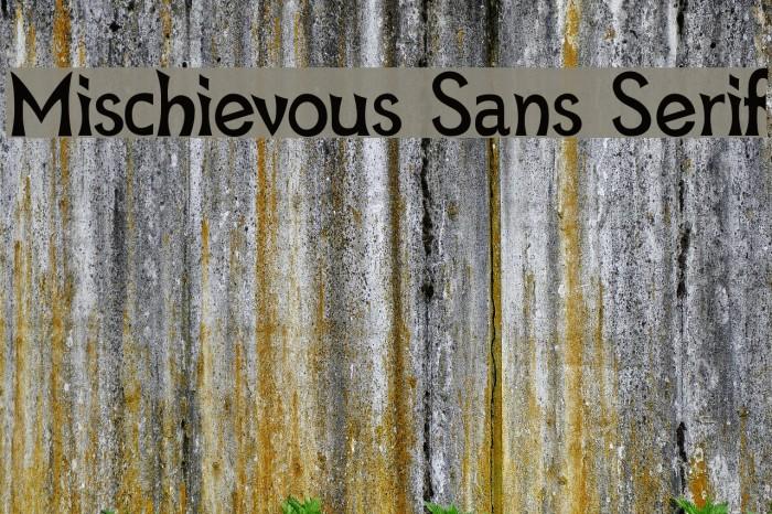 Mischievous Sans Serif Font examples