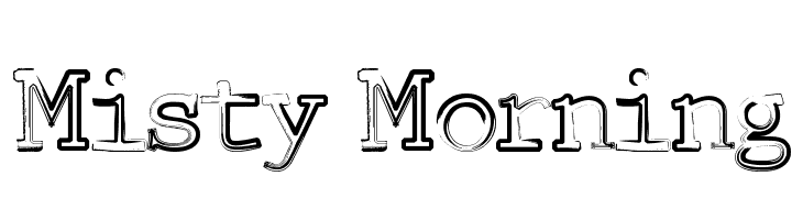 Misty Morning  Free Fonts Download