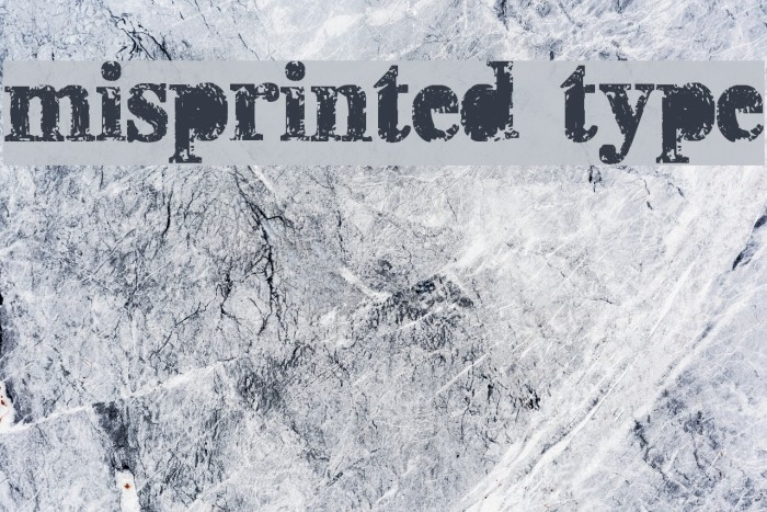 misprinted type Font examples