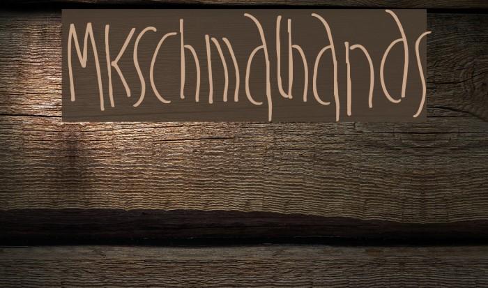 MKSchmalhands Font examples