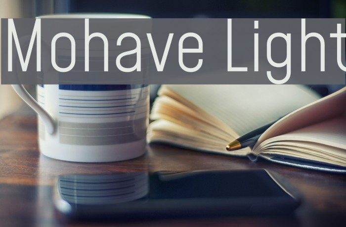 Mohave Light Шрифта examples