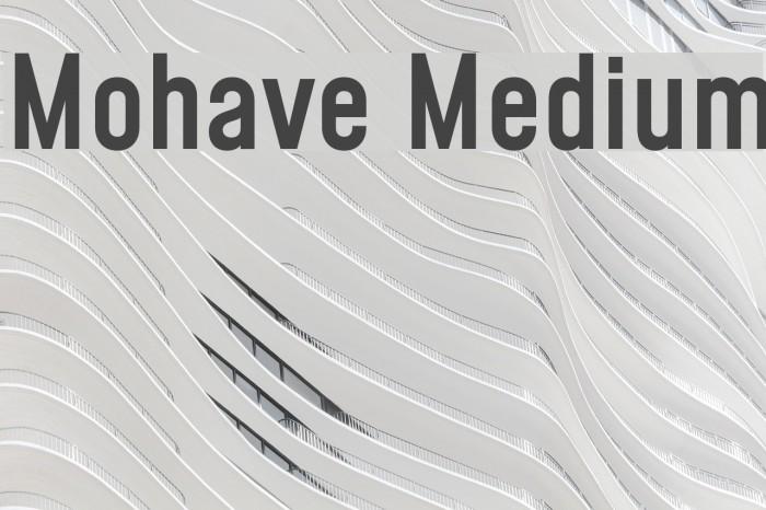 Mohave Medium Шрифта examples