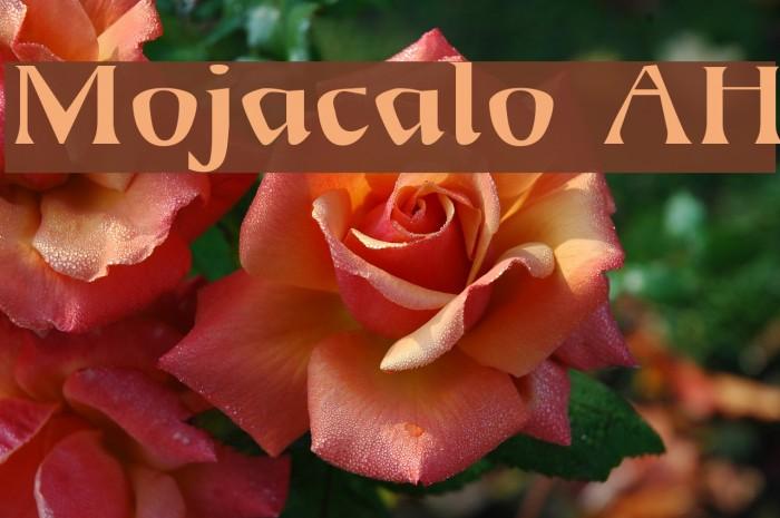 Mojacalo AH Font examples