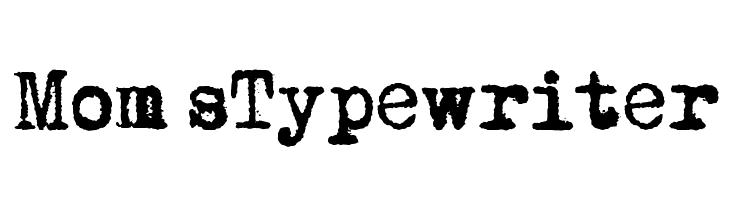 Mom�sTypewriter  Free Fonts Download