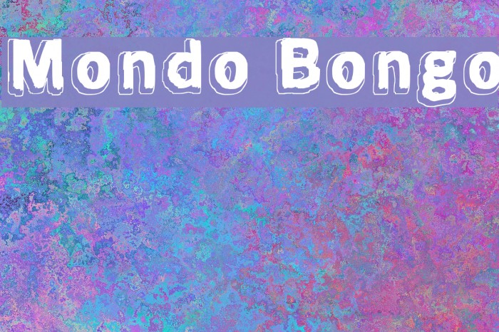 Mondo Bongo Font examples