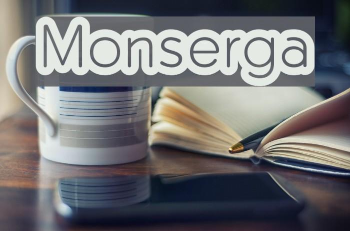 Monserga Font examples