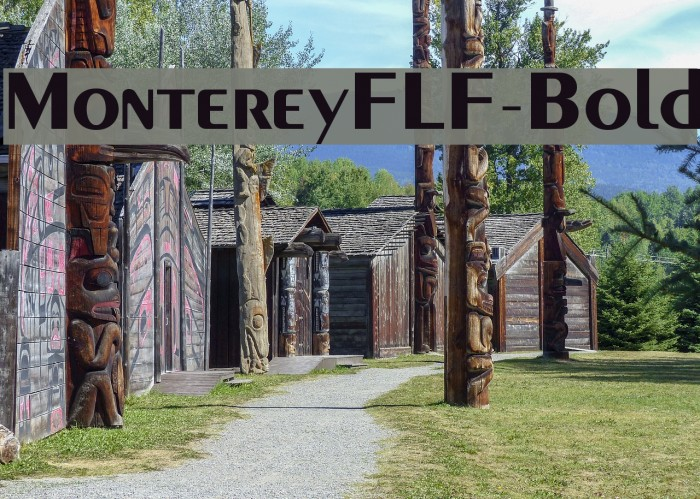MontereyFLF-Bold Font examples
