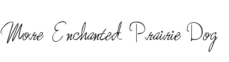More Enchanted Prairie Dog  Free Fonts Download