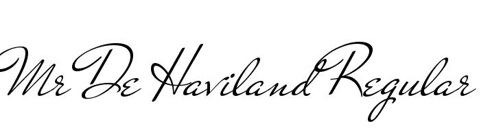 Mr De Haviland Regular  Free Fonts Download