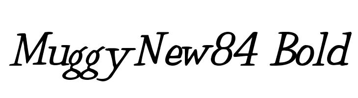 MuggyNew84 Bold  नि: शुल्क फ़ॉन्ट्स डाउनलोड