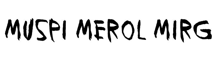 Muspi Merol Mirg  नि: शुल्क फ़ॉन्ट्स डाउनलोड