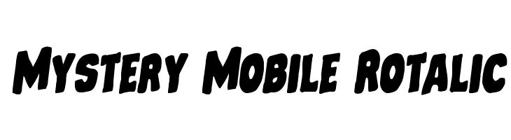 Mystery Mobile Rotalic  les polices de caractères gratuit télécharger